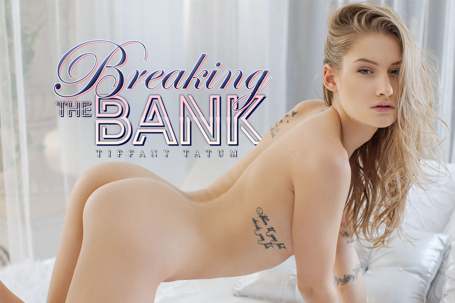 Breaking The Bank Tiffany Tatum