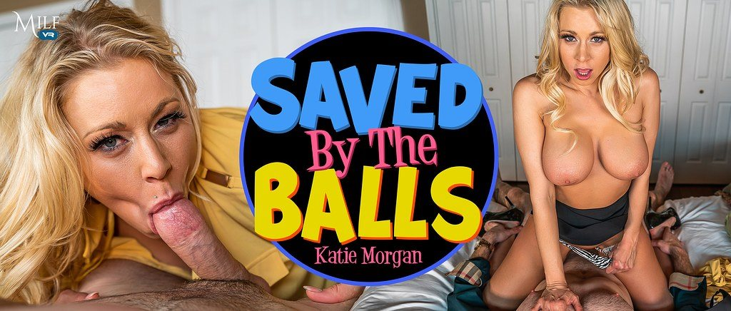 Saved by the Balls Katie Morgan