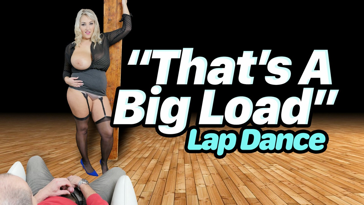 That's A Big Load Lap Dance Krystal Swift