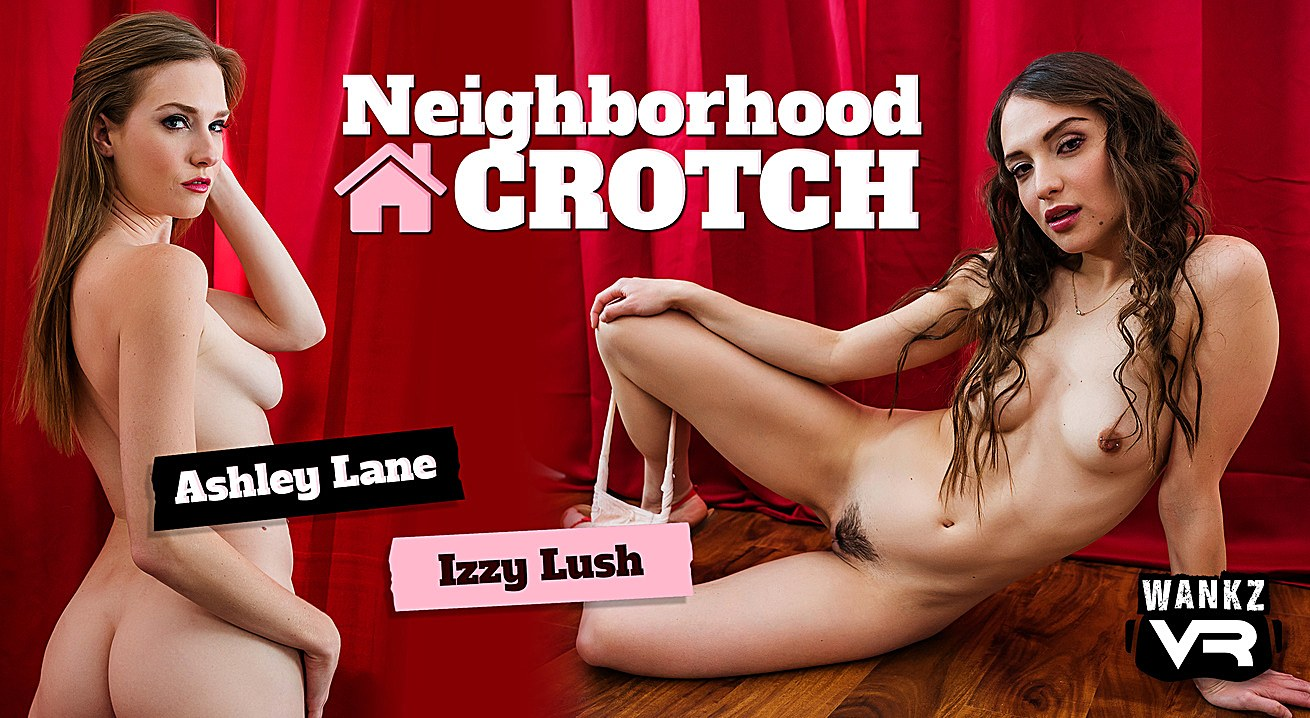 Neighborhood Crotch Izzy Lush, Ashley Lane